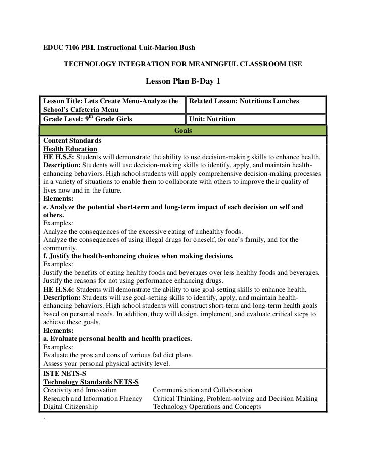 EDUC 7106 PBL Instructional Unit-Marion Bush       TECHNOLOGY INTEGRATION FOR MEANINGFUL CLASSROOM USE                    ...