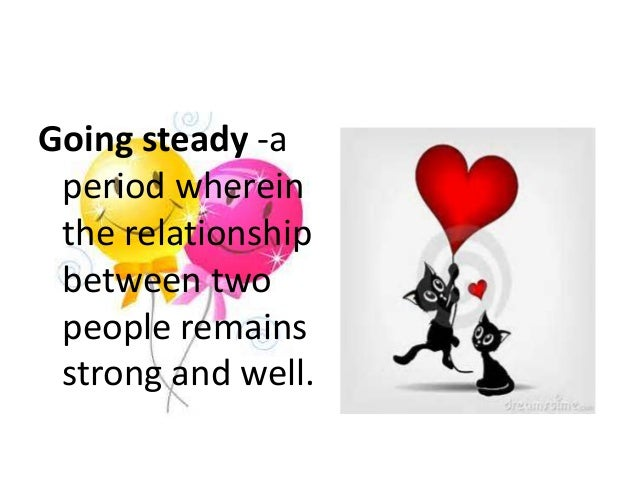 What Is Going Steady In A Relationship