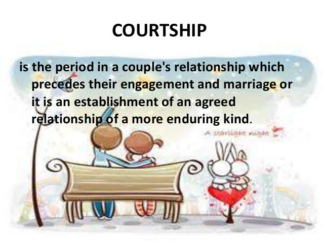 Diff btw dating and courtship definition