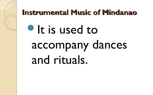 Lesson I Music of Mindanao