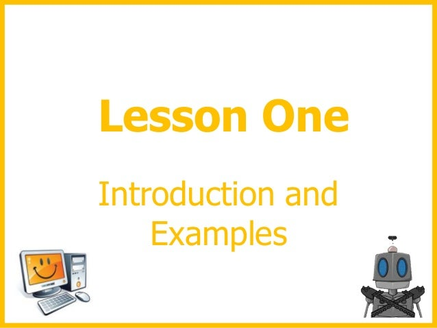 Lesson One Introduction and Examples