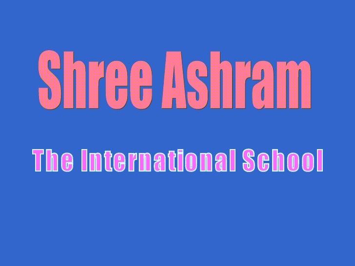 Shree Ashram The International School