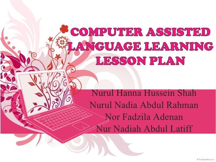 Nurul Hanna Hussein Shah Nurul Nadia Abdul Rahman Nor Fadzila Adenan Nur Nadiah Abdul Latiff
