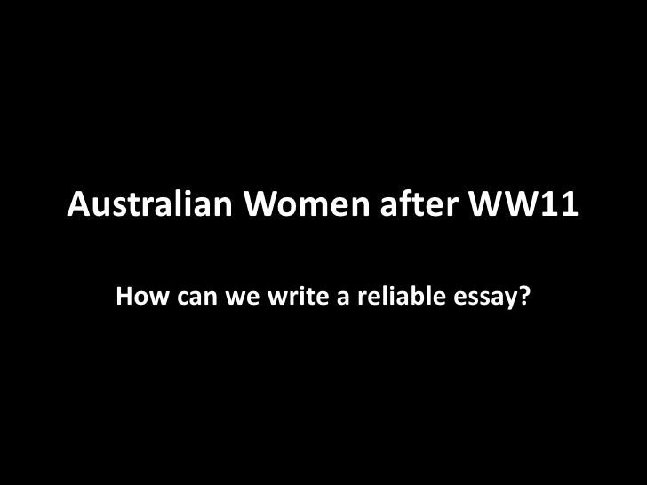 Australian Women after WW11  How can we write a reliable essay?