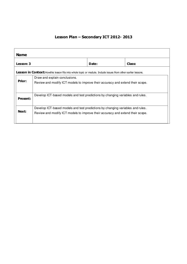 Lesson Plan – Secondary ICT 2012- 2013NameLesson: 3                                                    Date:              ...