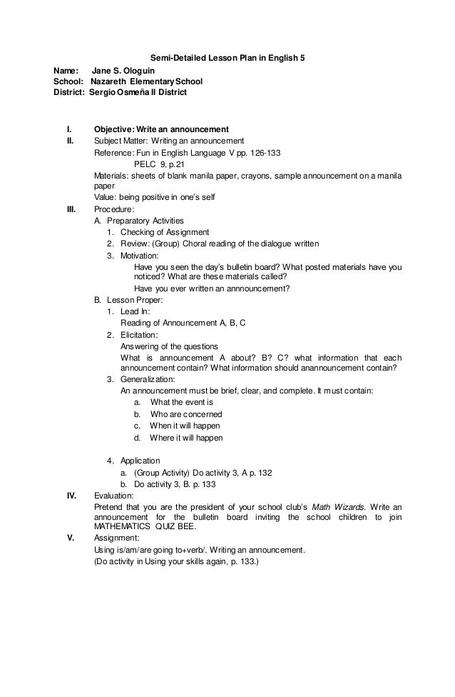 semi detailed lesson plan in english Semi- detailed lesson plan in science iv i objectives a to differentiate between the characteristics of the earth's structural layers b to appreciate the way earth is designed to harbor life and c.