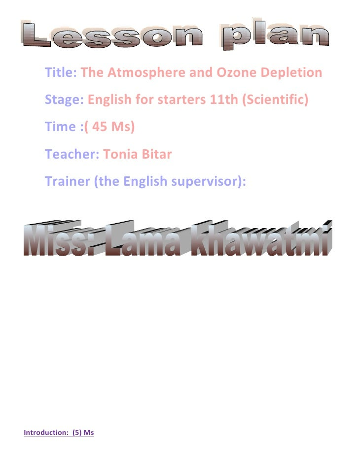 Title: The Atmosphere and Ozone Depletion      Stage: English for starters 11th (Scientific)      Time :( 45 Ms)      Teac...