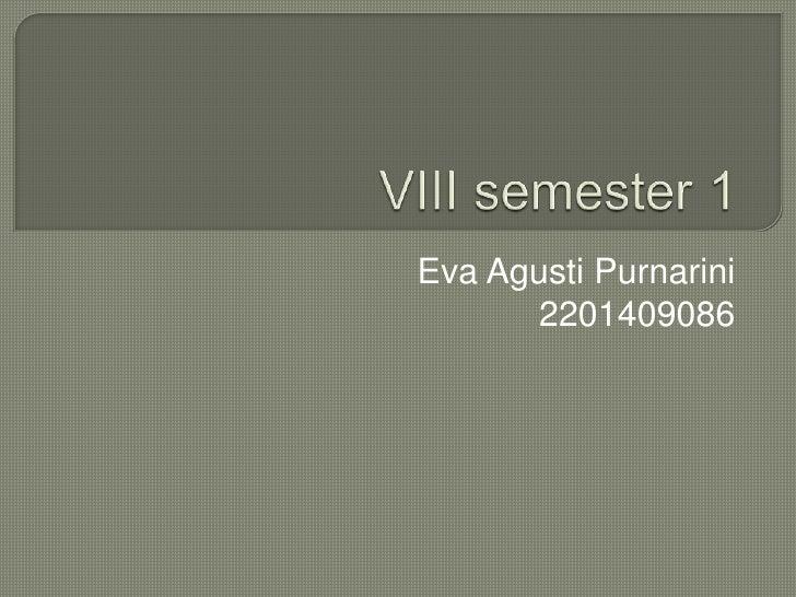 Eva Agusti Purnarini      2201409086