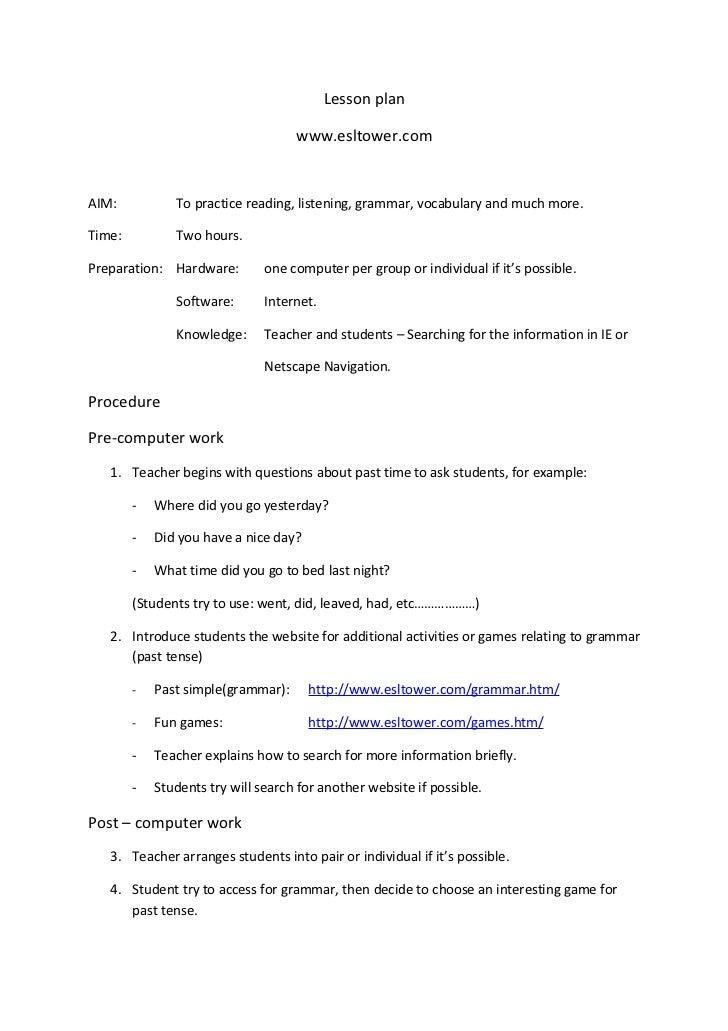 Lesson plan                                    www.esltower.comAIM:           To practice reading, listening, grammar, voc...