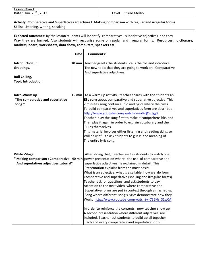 adjective lesson plan This is a lesson plan in english with the objective of using the degrees of comparison of regular and irregular adjectives it is intended as a resource plan for those who are teaching english or those who are preparing for a demonstration teaching.