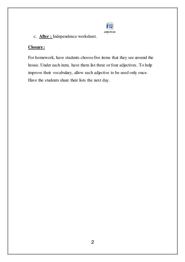adjectives lesson plan This lesson plan focuses on the uses of adjectives and other descriptive terms to discuss the attributes of objects shown in pictures.