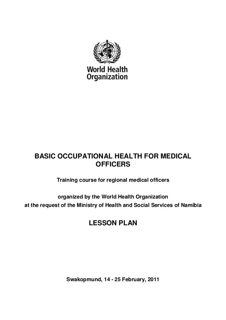 BASIC OCCUPATIONAL HEALTH FOR MEDICAL                 OFFICERS            Training course for regional medical officers   ...