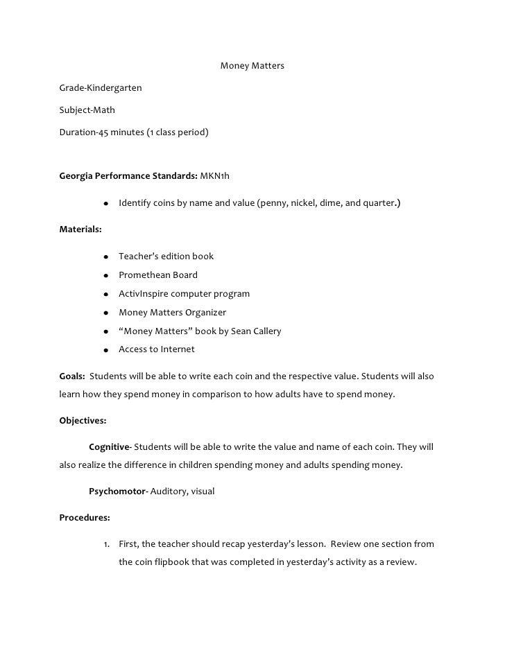 Money MattersGrade-KindergartenSubject-MathDuration-45 minutes (1 class period)Georgia Performance Standards: MKN1h       ...