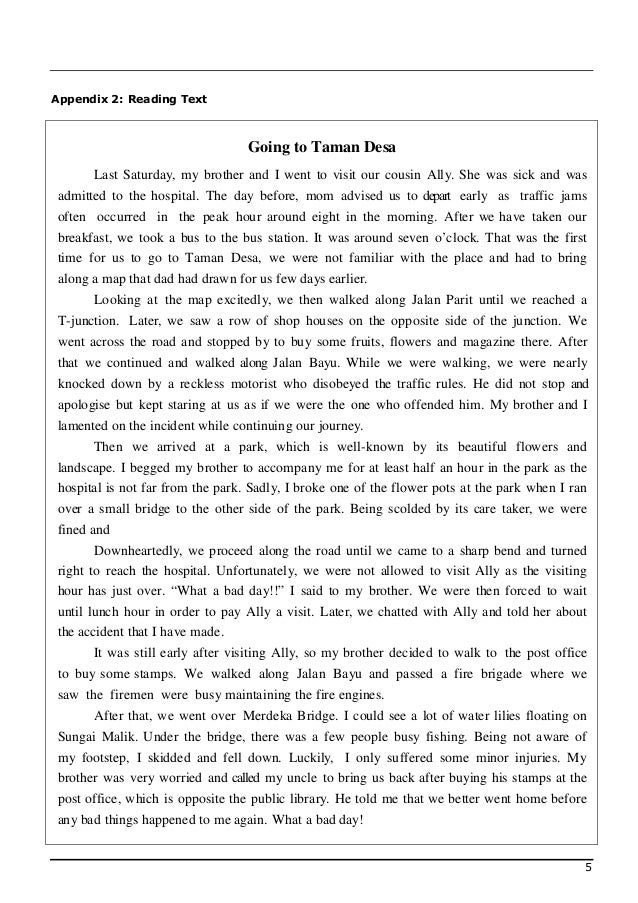Appendix 2: Reading Text                                  Going to Taman Desa      Last Saturday, my brother and I went to...