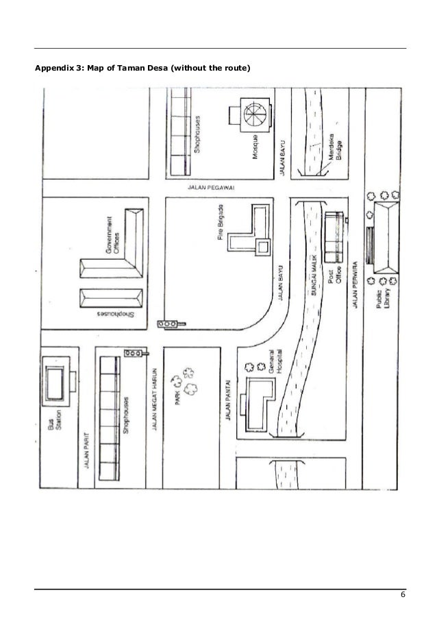 Appendix 3: Map of Taman Desa (without the route)                                                    6