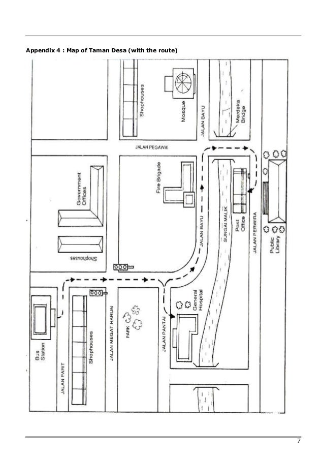 Appendix 4 : Map of Taman Desa (with the route)                                                  7