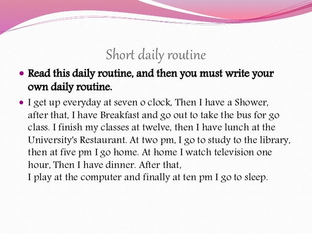 write about your routine