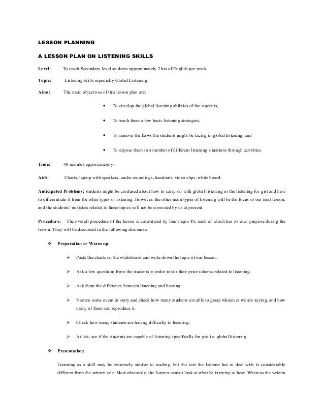 LESSON PLANNINGA LESSON PLAN ON LISTENING SKILLSLevel: To teach Secondary level students approximately 2 hrs of English pe...