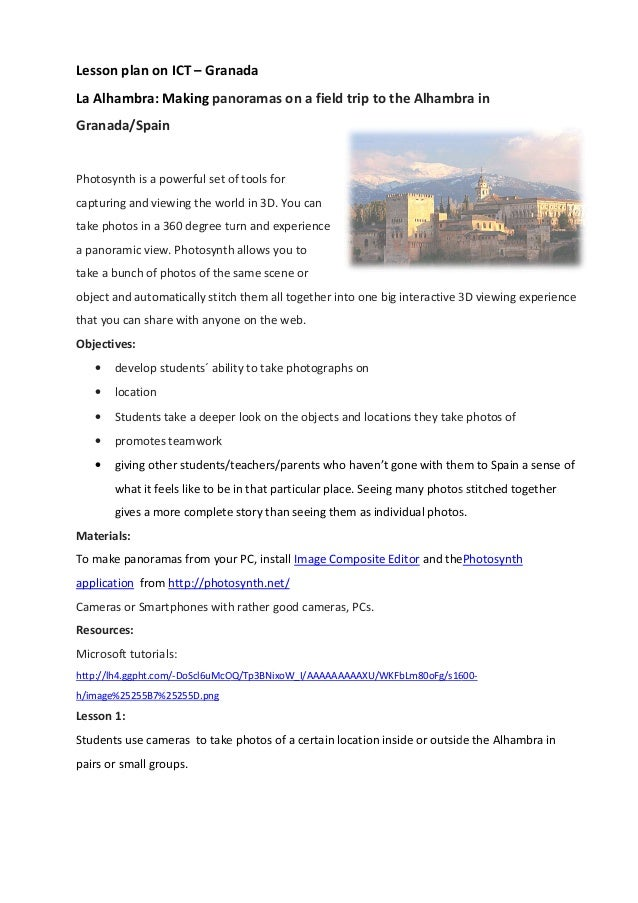 Lesson plan on ICT – Granada La Alhambra: Making panoramas on a field trip to the Alhambra in Granada/Spain Photosynth is ...