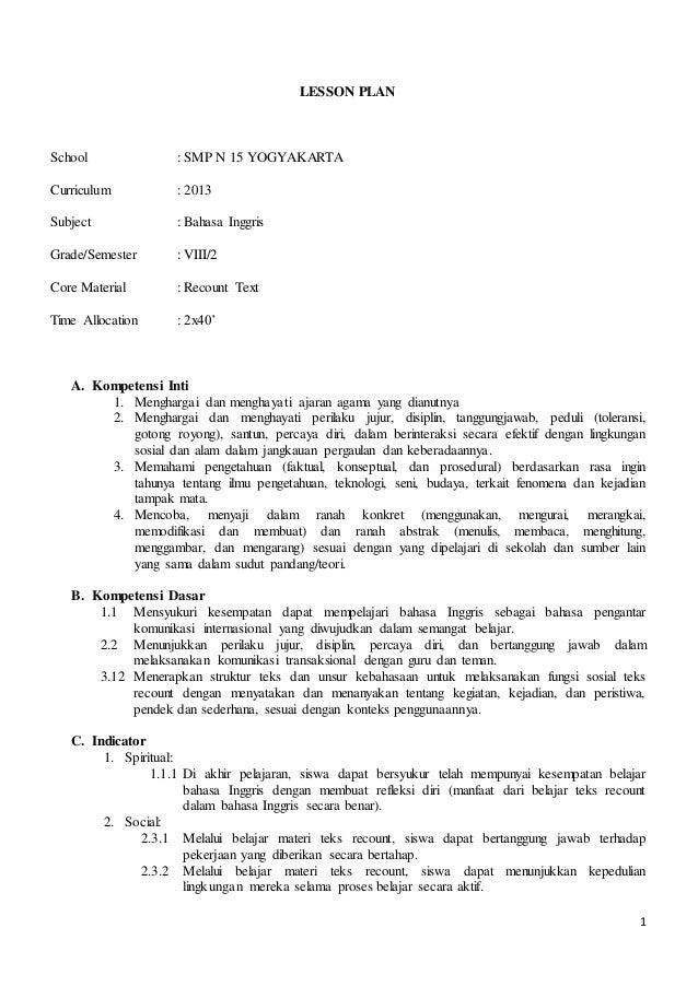 1 LESSON PLAN School : SMP N 15 YOGYAKARTA Curriculum : 2013 Subject : Bahasa Inggris Grade/Semester : VIII/2 Core Materia...