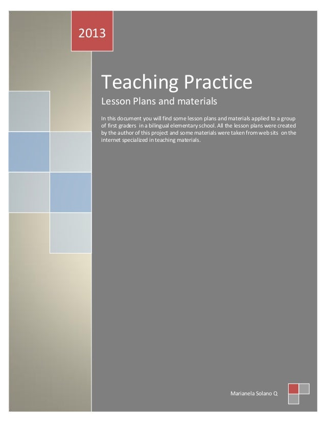 Teaching Practice Lesson Plans and materials In this document you will find some lesson plans and materials applied to a g...