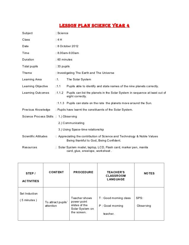 LESSON PLAN SCIENCE YEAR 4 Subject                   : Science Class                     :4H Date                      : 8...