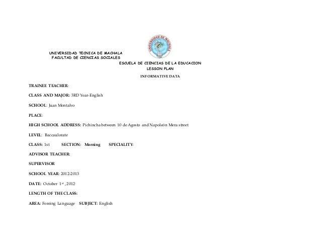 UNIVERSIDAD TECNICA DE MACHALA FACULTAD DE CIENCIAS SOCIALES ESCUELA DE CIENCIAS DE LA EDUCACION LESSON PLAN INFORMATIVE D...