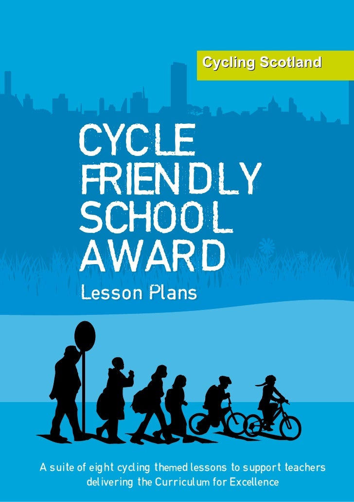 CYCLE         FRIENDLY         SCHOOL         AWARD         Lesson Plans         Lesson Plans     A suite of eight cycling...