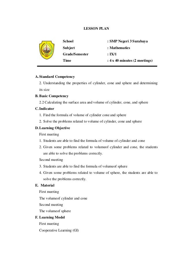LESSON PLANSchool : SMP Negeri 3 SurabayaSubject : MathematicsGrade/Semester : IX/1Time : 4 x 40 minutes (2 meetings)A. St...
