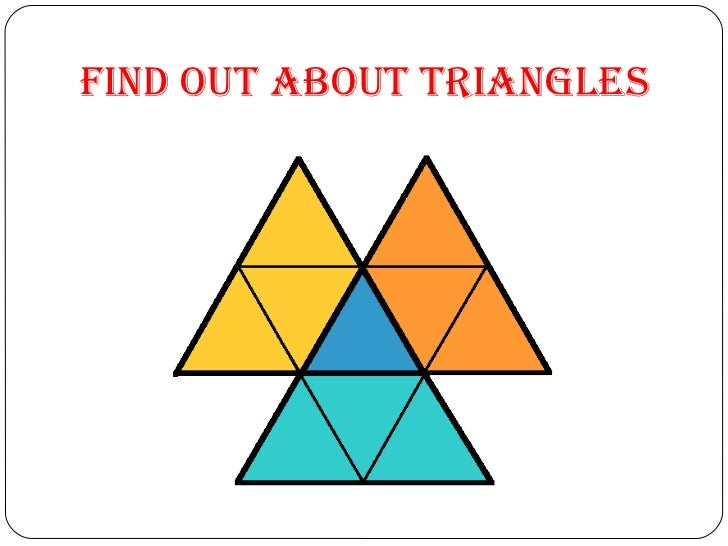 Find out about Triangles