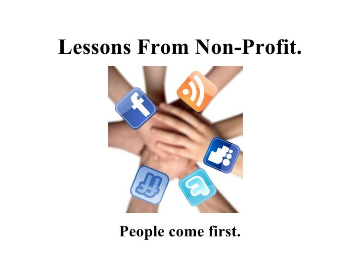 Lessons From Non-Profit. People come first.