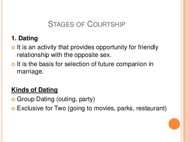 Enumerate the kinds of dating