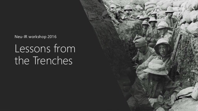 Lessons from the Trenches Neu-IR workshop 2016