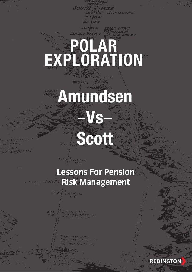 POLAREXPLORATIONPOLAREXPLORATIONAmundsenVsScottLessons For PensionRisk Management