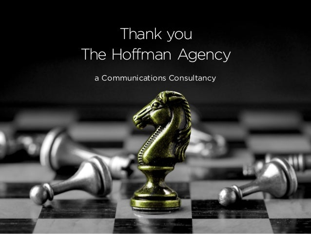 Thank you The Hoffman Agency a Communications Consultancy