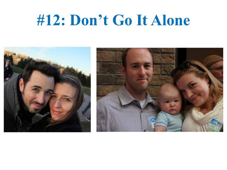 #12: Don't Go It Alone