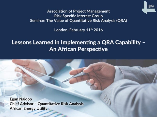 Agenda • Organisation • Risk Management Development • QRA Process • QRA Outputs • 4 Projects • Common Implementation Chall...