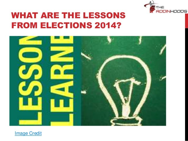 WHAT ARE THE LESSONS FROM ELECTIONS 2014? Image Credit