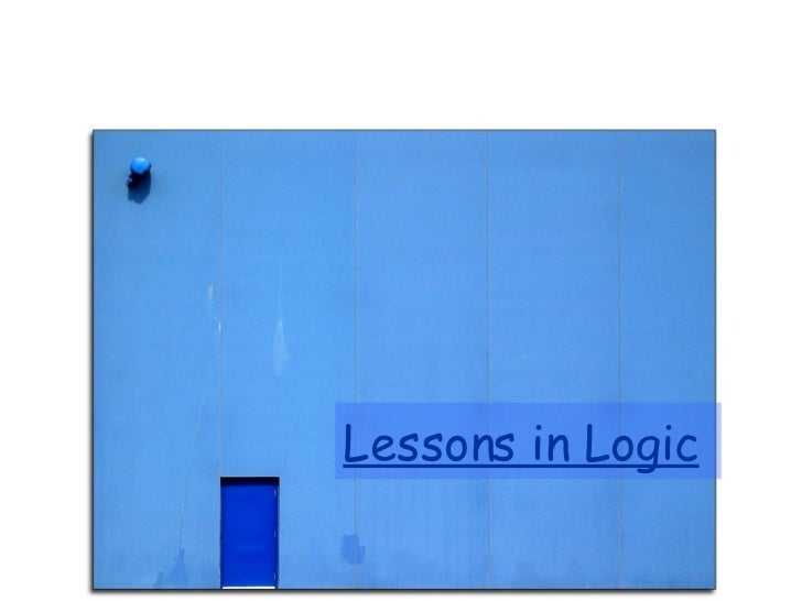 Lessons in Logic