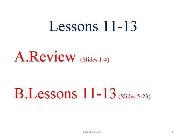 Lessons 11 13 Slide 1