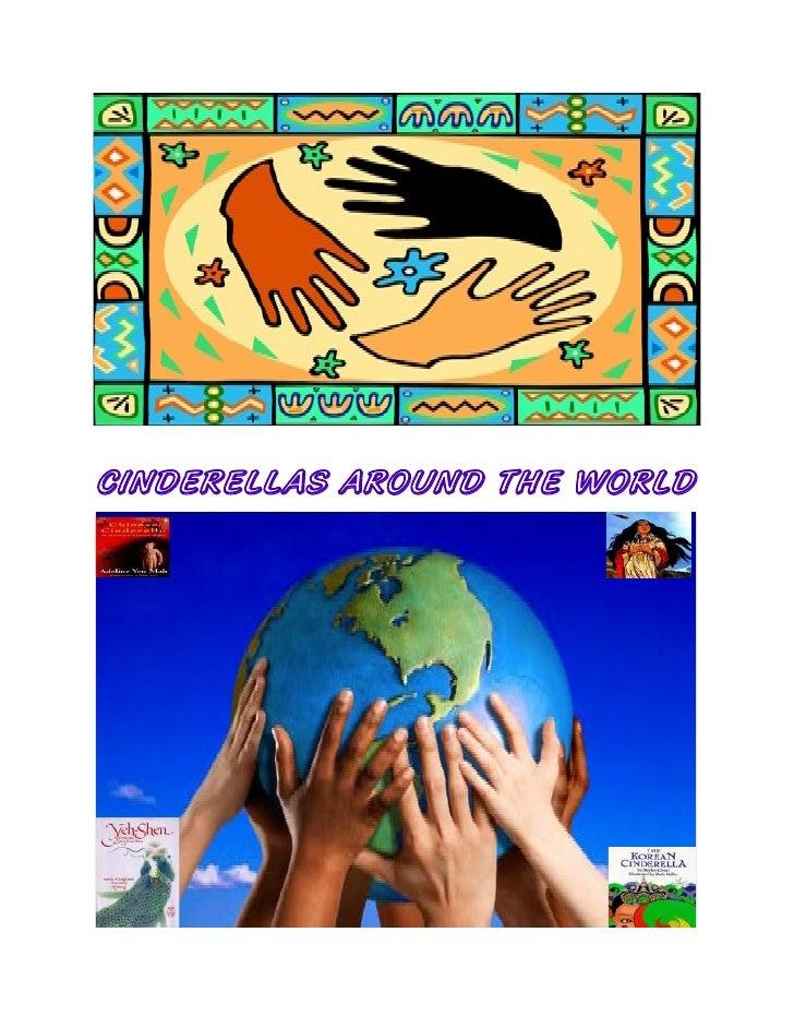 CINDERELLAS AROUND THE WORLD