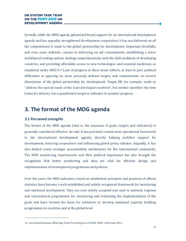 10Seventh, while the MDG agenda galvanized broad support for an international developmentagenda and has arguably strengthe...