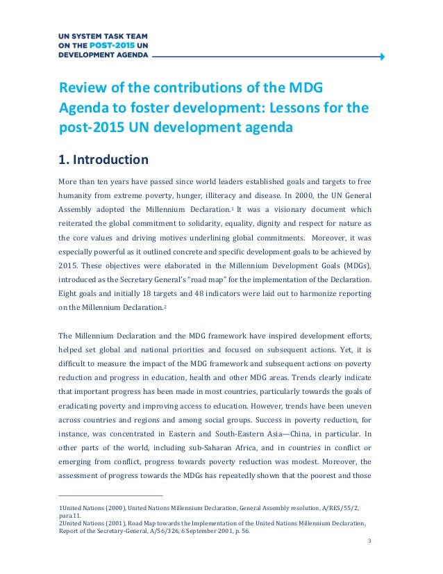 3Review of the contributions of the MDGAgenda to foster development: Lessons for thepost-2015 UN development agenda1. Intr...