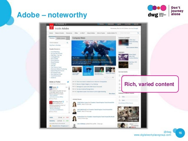 @dwg www.digitalworkplacegroup.com Adobe – noteworthy 16 Rich, varied content