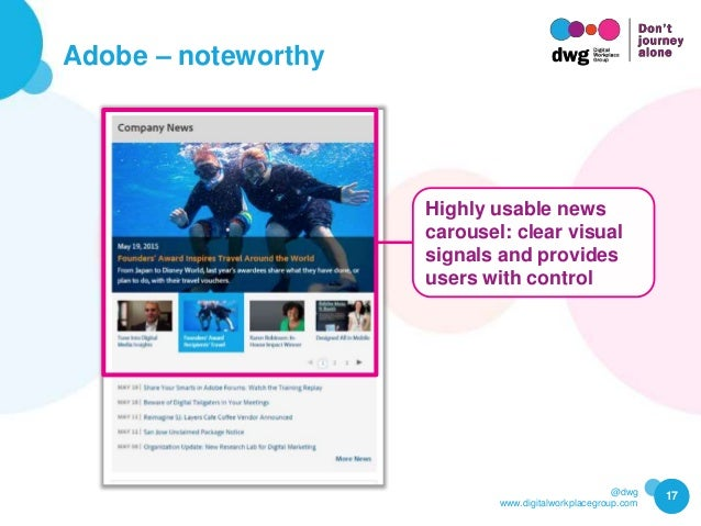 @dwg www.digitalworkplacegroup.com Adobe – noteworthy 17 Highly usable news carousel: clear visual signals and provides us...