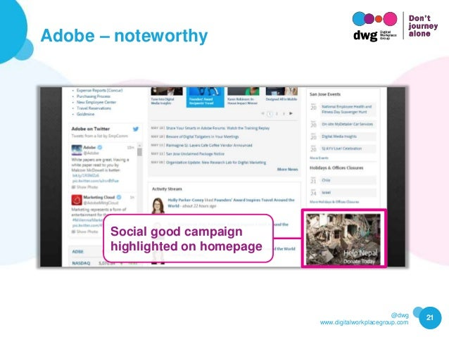 @dwg www.digitalworkplacegroup.com Adobe – noteworthy 21 Social good campaign highlighted on homepage