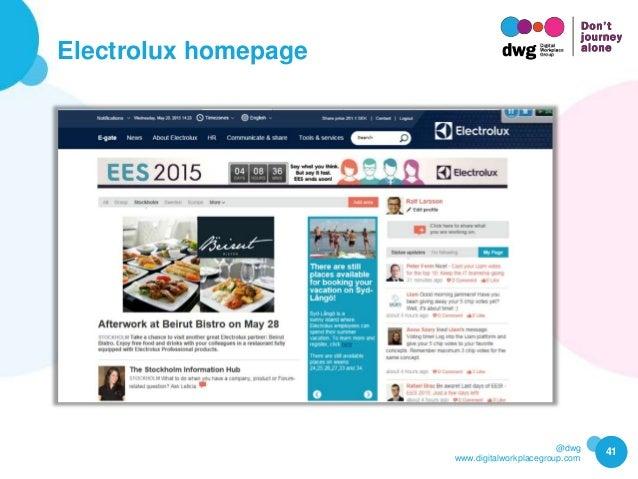 @dwg www.digitalworkplacegroup.com Electrolux homepage 41