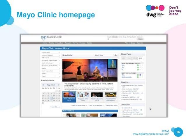 @dwg www.digitalworkplacegroup.com Mayo Clinic homepage 65