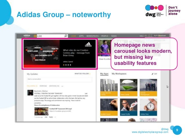 @dwg www.digitalworkplacegroup.com Adidas Group – noteworthy 9 Homepage news carousel looks modern, but missing key usabil...