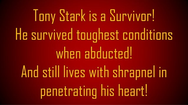 The reason behind his Survival is, Sheer Will Power!